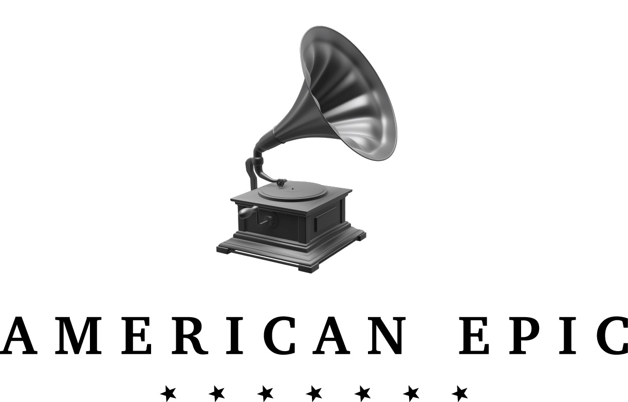 AMERICAN EPIC, The First Time America Heard Itself