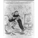 Teddy Roosevelt was a favorite of political cartoonists throughout his public life. His colossal personality and colorful speeches made the job easy for artists such as Clifford K. Berryman, Udo Keppler, and Alfred West Brewerton, whose work is shown here.