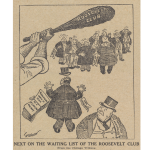 "Roosevelt's signature ""big stick"" became a recurring theme in many cartoons. It worked especially well in reference to the administration's unrelenting anti-trust policy which, most notably, dismantled a large railroad monopoly in the Northwest."