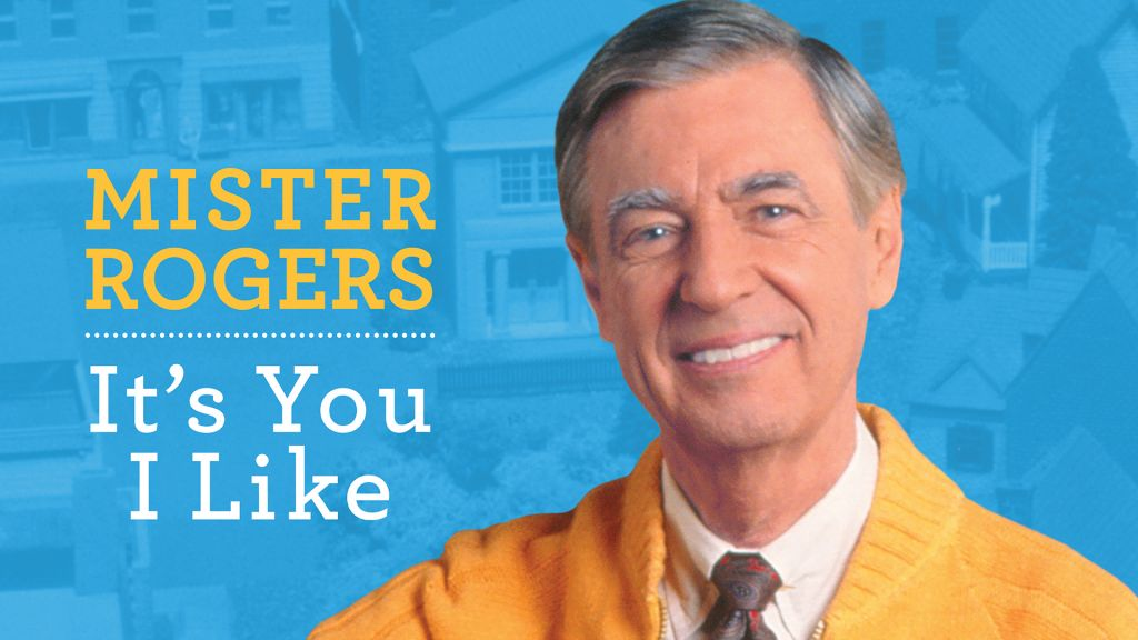 Mister Fred Rogers.