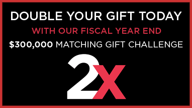 Double Your Gift Today