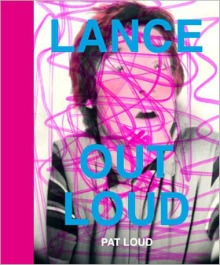 'Lance Out Loud' by Pat Loud
