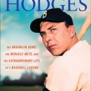 """Gil Hodges,"" by By Tom Clavin and Danny Peary. Published by NAL/Penguin, August 2012"