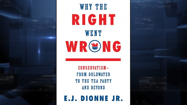 Where Washington Post's Dionne Thinks The GOP Took A Wrong Turn