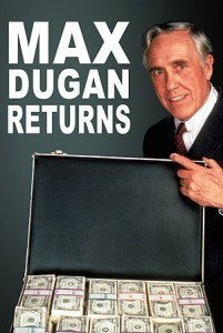 MAX DUGAN RETURNS (1983)