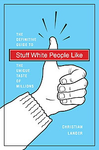 Stuff White People Like Book Cover