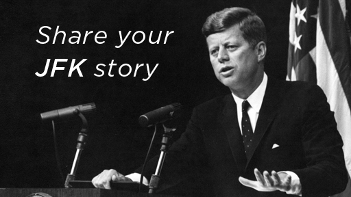 remembering_jfk_share_your_story